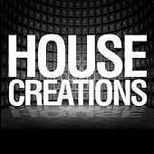 Play & Download House Creations by Various Artists | Napster