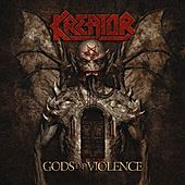 Play & Download Gods of Violence by Kreator | Napster