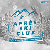 Apres Ski Club by Various Artists