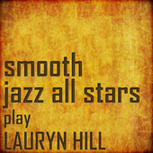 Smooth Jazz All Stars Cover Lauryn Hill von Smooth Jazz Allstars