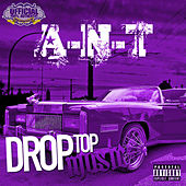 Drop Top Music (Chopped Not Slopped) by Ant (comedy)