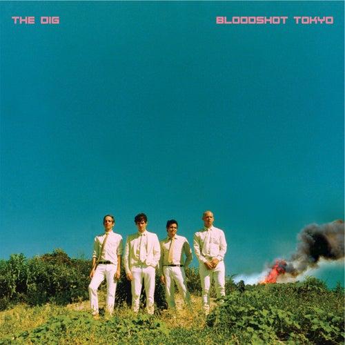 Bloodshot Tokyo by Dig