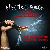 Electric Force Riddim by Various Artists
