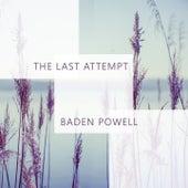 The Last Attempt von Baden Powell