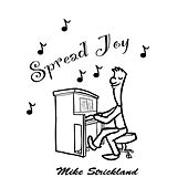 Play & Download Spread Joy by Mike Strickland | Napster
