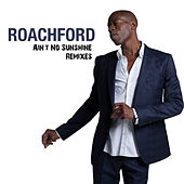 Ain't No Sunshine (Remixes) by Andrew Roachford