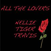 Play & Download All The Lovers by Nellie Tiger Travis | Napster