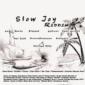 Play & Download Slow Joy Riddim by Various Artists | Napster