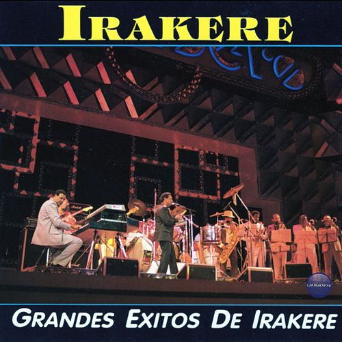 Play & Download Grandes Exitos de Irakere by Irakere | Napster