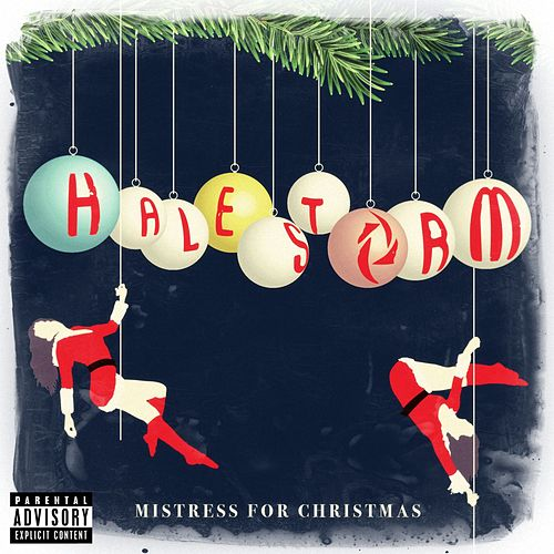 Play & Download Mistress For Christmas by Halestorm | Napster