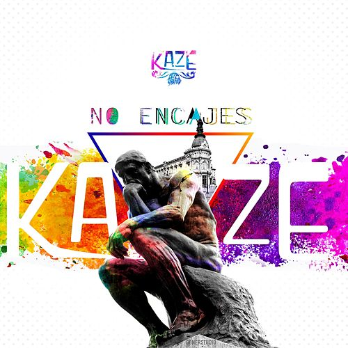 Play & Download No Encajes by Kaze | Napster