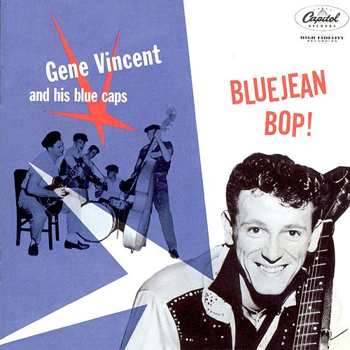 Play & Download Blue Jean Bop by Gene Vincent | Napster