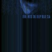 Dive into the Deep Blue Sea (feat. Esther Talia) - Single von Bang Gang