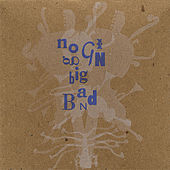Big Band by Noggin