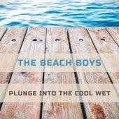 Plunge Into The Cool Wet von The Beach Boys