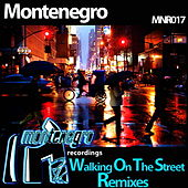 Play & Download Walking On The Street Remixes by Monte Negro | Napster