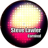 Play & Download Carnival by Steve Lawler | Napster