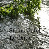 Play & Download Le Onde by Stefan Bötel | Napster