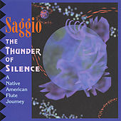 Play & Download The Thunder of Silence by Saggio | Napster