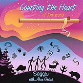 Play & Download Courting the Heart of the World by Saggio | Napster