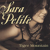 Tiger Mountain by Sara Petite