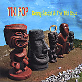 Play & Download Tiki Pop by Kenny Sasaki & The Tiki Boys | Napster