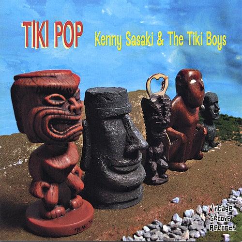 Tiki Pop by Kenny Sasaki & The Tiki Boys