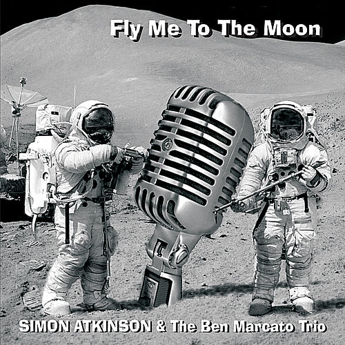 Play & Download Fly Me to the Moon by Simon Atkinson | Napster