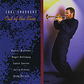 Play & Download Out of the Blue by Carl Saunders | Napster