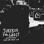 Play & Download Long Way Home: Live by Jukebox The Ghost | Napster
