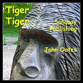 Tiger Tiger by John Oates