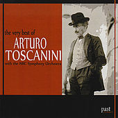 The Very Best of Arturo Toscanini by NBC