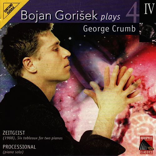 Play & Download Bojan Gorišek plays George Crumb by Bojan Gorišek | Napster