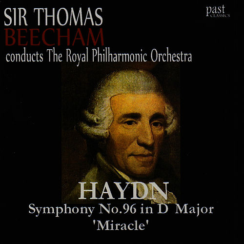 Play & Download Haydn: Symphony No. 96 in D Major, 'Miracle' by Royal Philharmonic Orchestra | Napster
