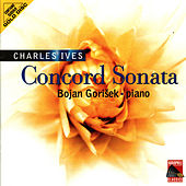 Play & Download Ives: Concord Sonata by Bojan Gorišek | Napster