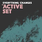 Everything Changes by The Active Set