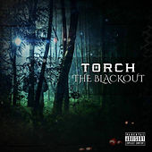 The Blackout by Torch