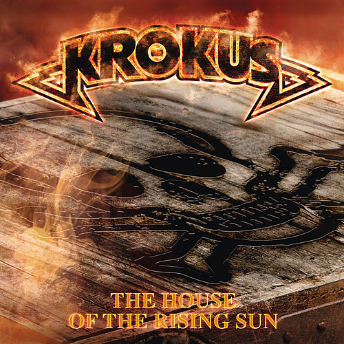The House of the Rising Sun by Krokus
