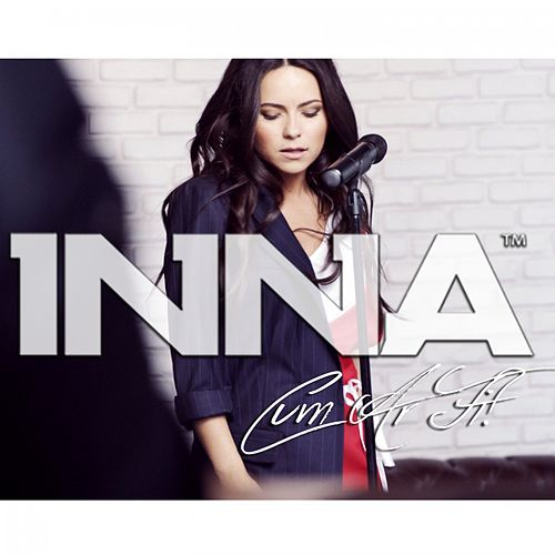 Play & Download Cum ar fi by Inna | Napster