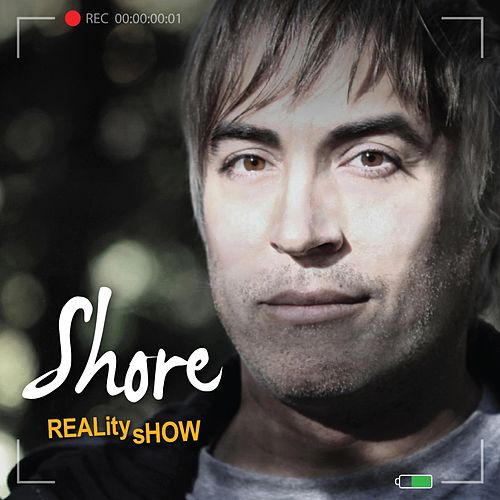 Play & Download Reality Show by The Shore | Napster