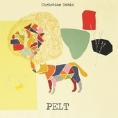 Play & Download Pelt by Christine Tobin | Napster