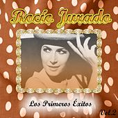 Play & Download Rocío Jurado - Los Primeros Éxitos, Vol. 2 by Rocio Jurado | Napster