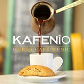 Kafenio: Greek Café Music by Various Artists