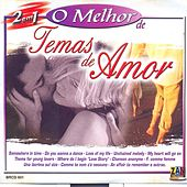 Play & Download O melhor de Temas de Amor by Various Artists | Napster