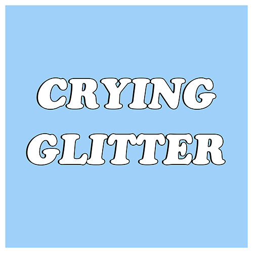 Play & Download Crying Glitter by Blush   Napster