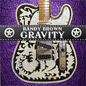 Play & Download Gravity by Randy Brown | Napster