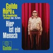 Play & Download Hier ist ein Mensch by Guildo Horn | Napster