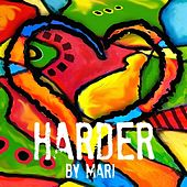 Play & Download Harder by Mari   Napster