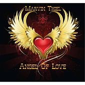 Play & Download Angel of Love by Marvin Thiel | Napster