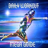 Play & Download Daily Workout Mega Guide by The Gym All-Stars | Napster